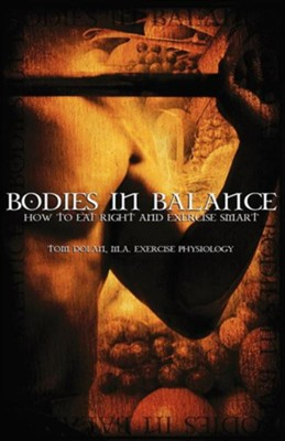 Bodies-In-Balance  -     By: Tom Dolan
