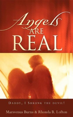 Angels Are Real  -     By: Rhonda B. Lofton, Marsvenus Burns