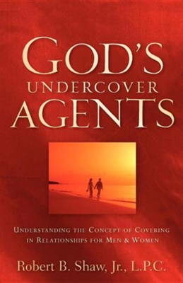 God's Undercover Agents  -     By: Robert Shaw Jr.