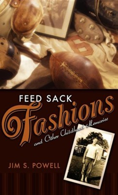 Feed Sack Fashion  -     By: Jim S. Powell