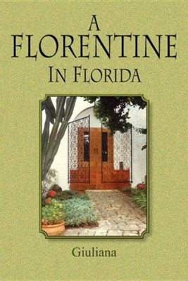 A Florentine in Florida New Edition  -     Edited By: Jessica Colvin     By: Wanda Manning, Giuliana Flackman