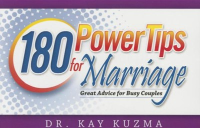 180 Powertips for Marriage: Great Advice for Busy Couples  -     By: Kay Kuzma