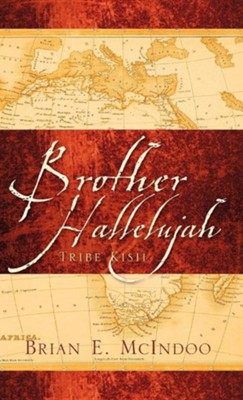 Brother Hallelujah  -     By: Brian E. McIndoo