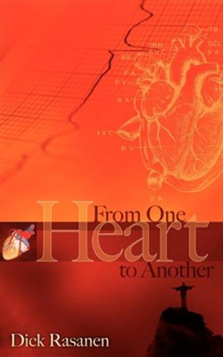 From One Heart to Another  -     By: Dick Rasanen