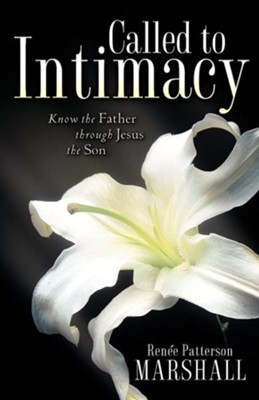 Called to Intimacy  -     By: Renee Marshall