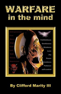 Warfare in the Mind  -     By: Clifford Marity III