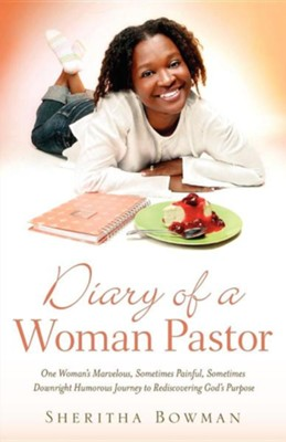 Diary of a Woman Pastor  -     By: Sheritha Bowman