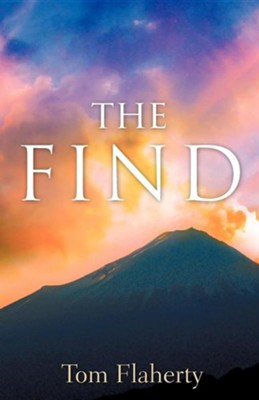 The Find  -     By: Tom Flaherty