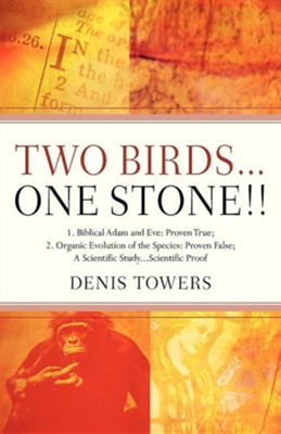 Two Birds...One Stone!!  -     By: Denis Towers