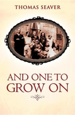 And One to Grow on  -     By: Thomas Seaver
