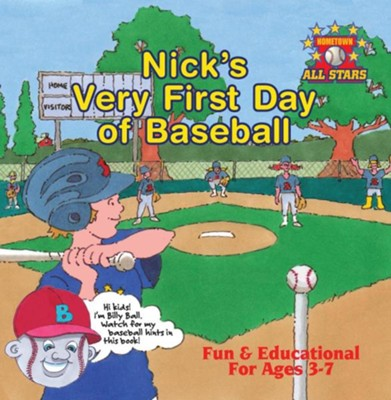 Nick S Very First Day of Baseball  -     By: Kevin Christofora