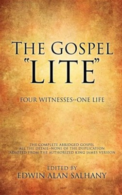 The Gospel Lite, Cloth  -     Edited By: Edwin Alan Salhany     By: Edwin Alan Salhany(ED.)