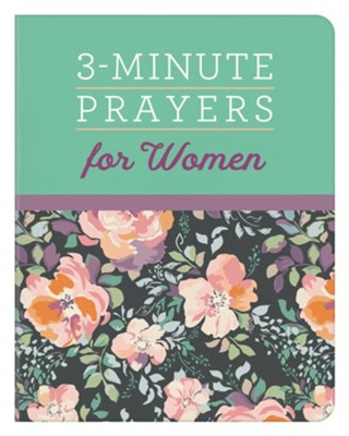 3-Minute Prayers for Women  -     By: Compiled by Barbour Staff