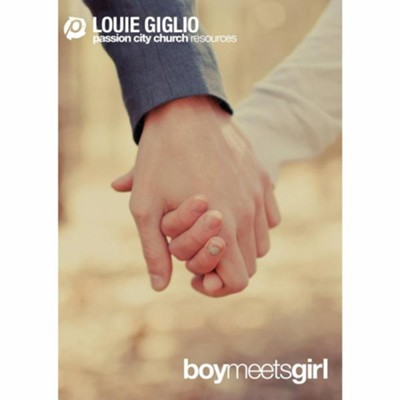 Boy Meets Girl, DVD   -     By: Louie Giglio