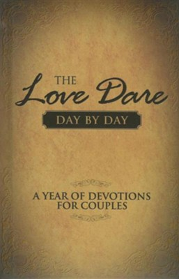 The Love Dare Day by Day: A Year of Devotions for  Couples  -     By: Stephen Kendrick, Alex Kendrick