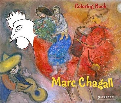 Marc Chagall Coloring Book  -     By: Annette Roeder, Marc Chagall