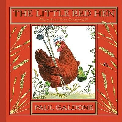 The Little Red Hen  -     By: Paul Galdone