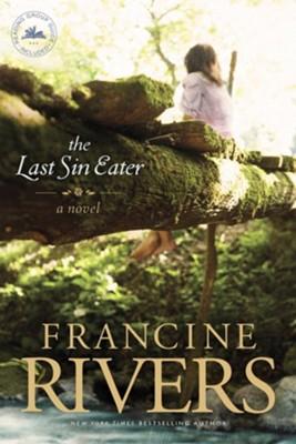 The Last Sin Eater Francine Rivers 9781414370668 Christianbook Com