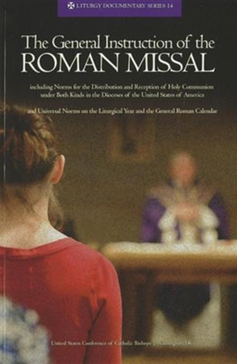 The General Instruction of the Roman Missal  -
