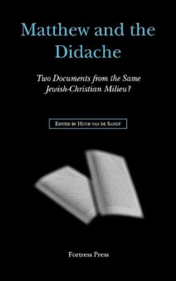 Matthew and the Didache  -     By: Huub van de Sandt