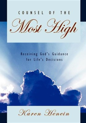 Counsel of the Most High  -     By: Karen Henein