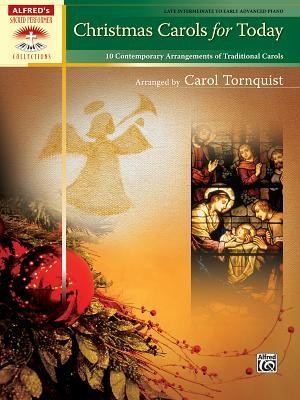 Christmas Carols for Today   -     By: Carol Tornquist