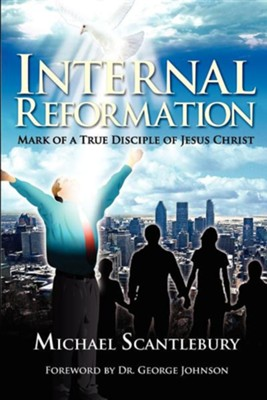 Internal Reformation  -     By: Michael Scantlebury