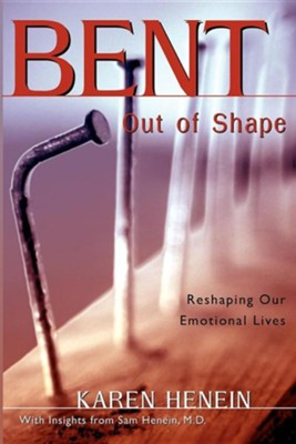 Bent Out of Shape  -     By: Karen Henein