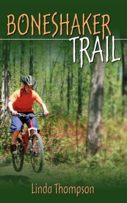 Boneshaker Trail  -     By: Linda Thompson
