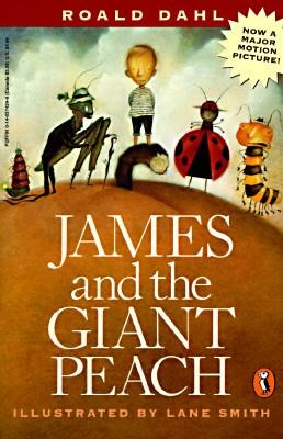 James and the Giant Peach: A Children's Story  -     By: Roald Dahl     Illustrated By: Lane Smith