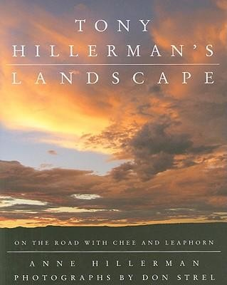 Tony Hillerman's Landscape: On the Road with an American Legend  -     By: Anne Hillerman, Don Strel