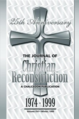 The Journal of Christian Reconstruction, 25 th Anniversary Edition  -     Edited By: P. Andrew Sandlin     By: P. Andrew Sandlin(ED.)