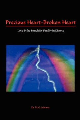 Precious Heart-Broken Heart: Love  -     By: Michael Glenn Maness