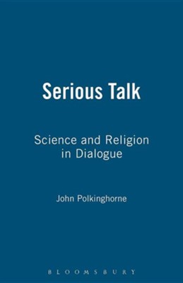 Serious Talk  -     By: John Polkinghorne