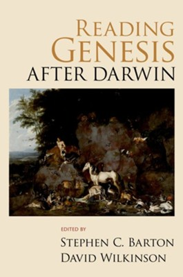 Reading Genesis After Darwin  -     Edited By: Stephen C. Barton, David Wilkinson     By: Stephen C. Barton(ED.) & David Wilkinson(ED.)