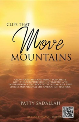 Clips That Move Mountains  -     By: Patty Sadallah