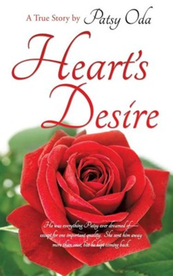 Heart's Desire  -     By: Patsy Oda
