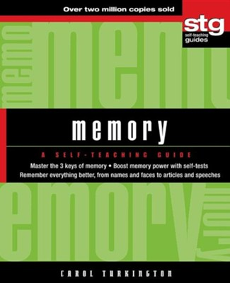 Memory: A Self-Teaching Guide  -     By: Carol A. Turkington