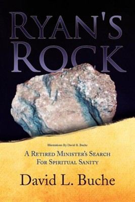 Ryan's Rock  -     By: David L. Buche