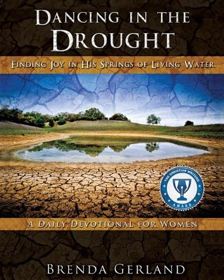 Dancing in the Drought  -     By: Brenda Gerland