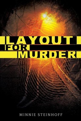 Layout for Murder  -     By: Minnie Steinhoff
