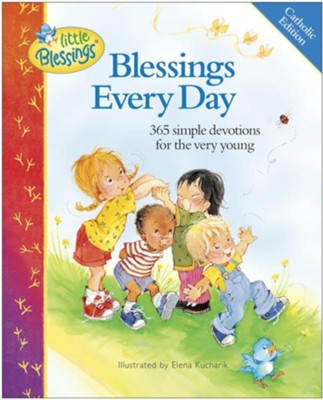 Blessings Every Day, Catholic Edition  -
