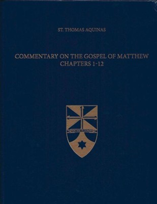 Commentary on the Gospel of Matthew 1-12 (Latin-English Edition)  -     Edited By: The Aquinas Institute     By: Thomas Aquinas, Jeremy Holmes