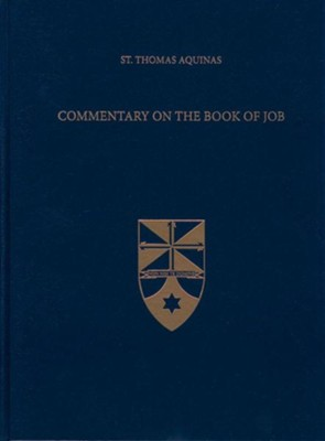 Commentary on the Book of Job (Latin-English Edition)  -     Edited By: The Aquinas Institute     Translated By: Brian Thomas Becket Mullady OP     By: Saint Thomas Aquinas