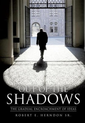 Out of the Shadows  -     By: Robert E. Herndon Sr.