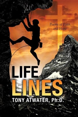Life Lines  -     By: Tony Atwater