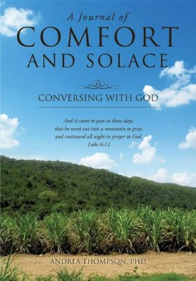 A Journal of Comfort and Solace  -     By: Andrea Thompson