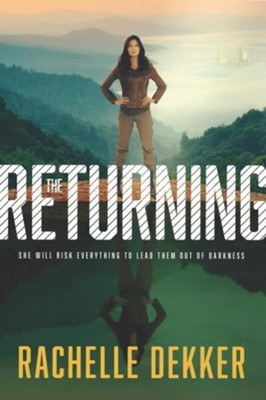 The Returning #3   -     By: Rachelle Dekker