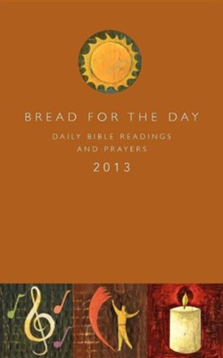 Bread for the Day 2013  -     By: Augsburg Fortress