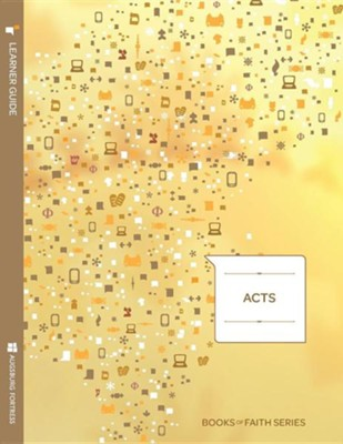 Acts Learner Guide; Books of Faith Series    -     By: Ray Pickett